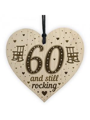 60th Birthday Gift For Mum Dad Nan Grandad Wood Heart Funny 60th
