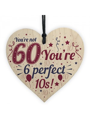 Novelty 60th Birthday Gifts Funny Wood Heart Present For Dad Mum