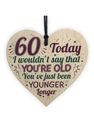 60th Birthday Gifts Funny Novelty Wood Heart Gift For Mum Dad