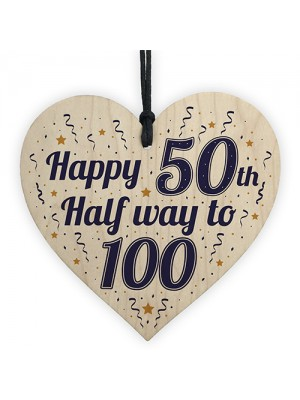 Funny Happy 50th Birthday Gift Present Wooden Heart Plaque Sign
