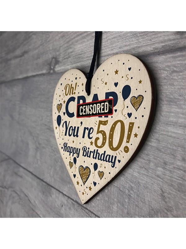 Rude 50th Birthday Gift Funny Gift For Men Women Wood Heart Gift