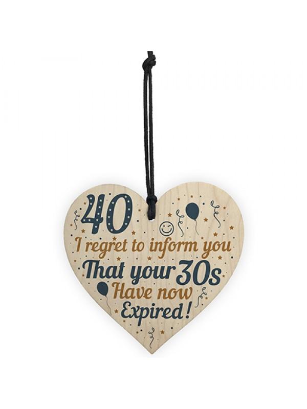 40th Birthday Men Women Funny Wooden Heart Sign Gift Friend