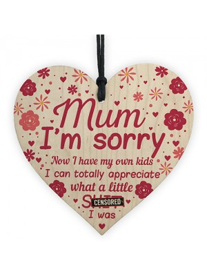 Funny Mum Gift Sorry Plaque Funny Mum Birthday Card Mothers Day