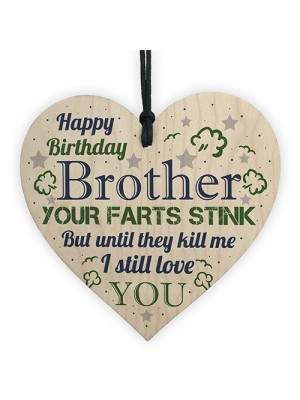 Love You Funny Happy Birthday Card Wooden Heart Brother Birthday