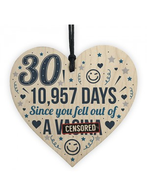Funny 30th Birthday Cards 30th Birthday Gifts Wood Heart Humour