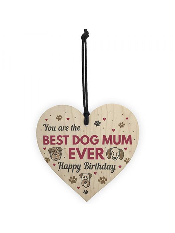 Funny Mum Birthday Gift Mum Birthday Card Wood Heart Dog Gifts