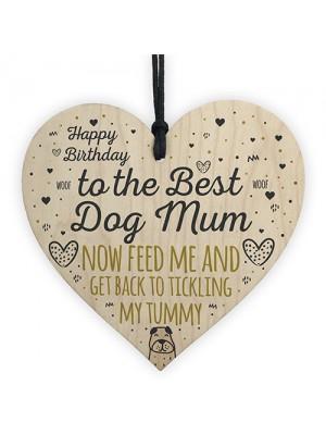 Rude Mum Birthday Gift Wood Heart Best Dog Mum Gift From Dog