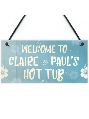 PERSONALISED Garden Hot Tub Sign Welcome Sign Summerhouse