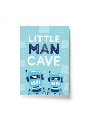 LITTLE MAN CAVE Print Boys Bedroom Decor Robot Wall Art Gift