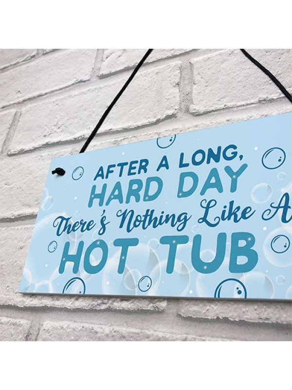FUNNY HOT TUB SIGN Garden Sign And Plaque Summer House Plaque