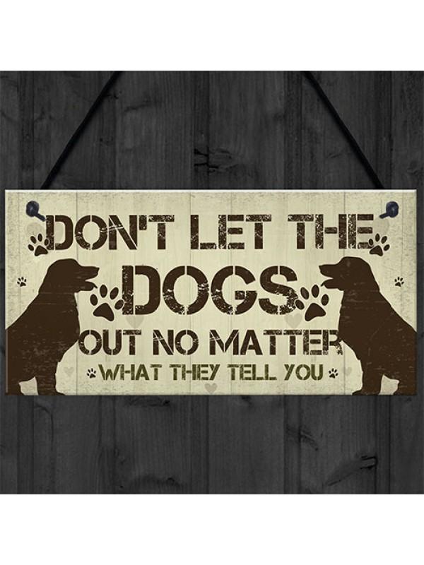 Dog Sign For Home Dog Sign For Gate Funny Dog Gift Pet Sign