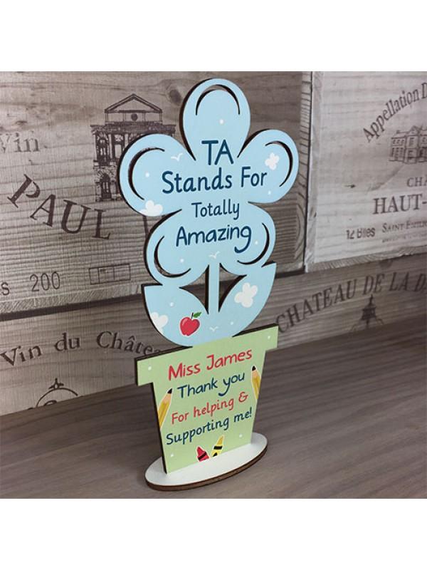Personalised Teaching Assistant Gift Wood Flower School Nursery