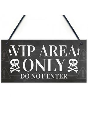 VIP Entrance Sign Hanging Plaque Pub Bar Club Sign Garden Plaque