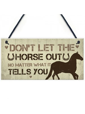 Funny Horse Sign For Home Stable Sign Funny Horse Gift For Horse