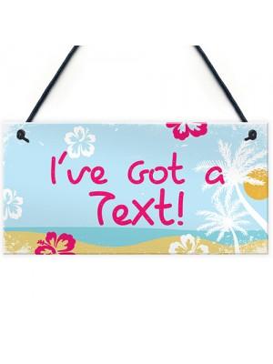 Island Theme I've Got A Text Novelty Hanging Love Sign Hot Tub