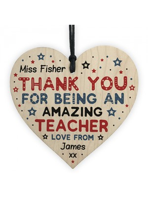 Personalised Amazing Teacher Gift Wooden Heart Thank you