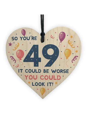 Novelty 49th Birthday Gifts Wood Heart Sign Funny Present