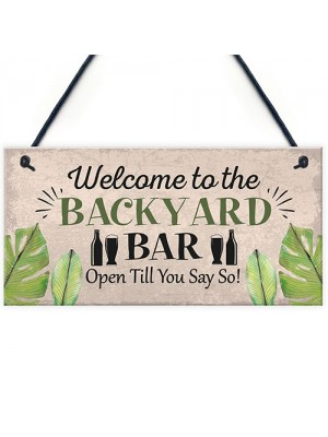 Backyard Bar Garden Plaque Alcohol Man Cave Vintage Shed Sign