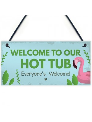 Hot Tub Sign Hanging Novelty Garden Plaque Shed Jacuzzi Pool