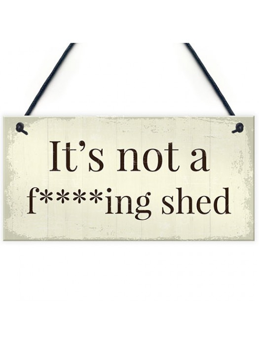 Funny Summer House Sign Not A Shed Funny Garden Sign Plaque
