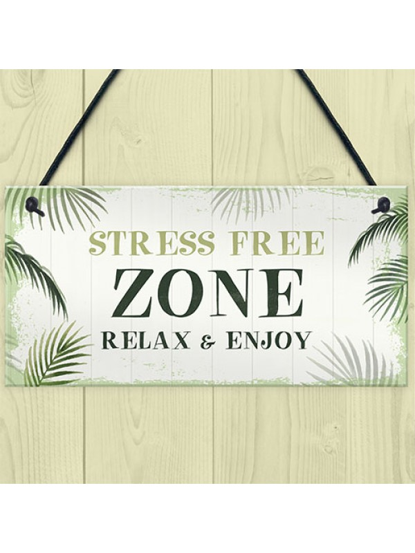 Stress Free Zone Sign Hot Tub Plaque Garden Shed Sumerhouse Sign