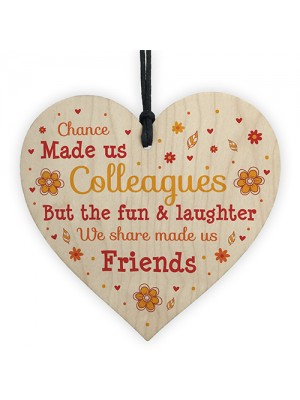 Wooden Heart Chance Made Us Colleagues Friendship Gift Thank You