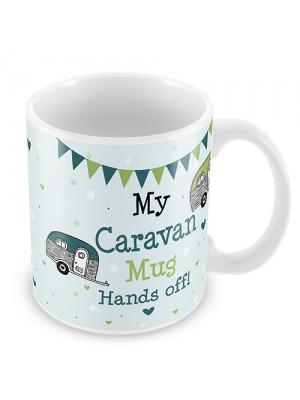 Hands Off Novelty Caravan Gift Friendship Motorhome Gifts