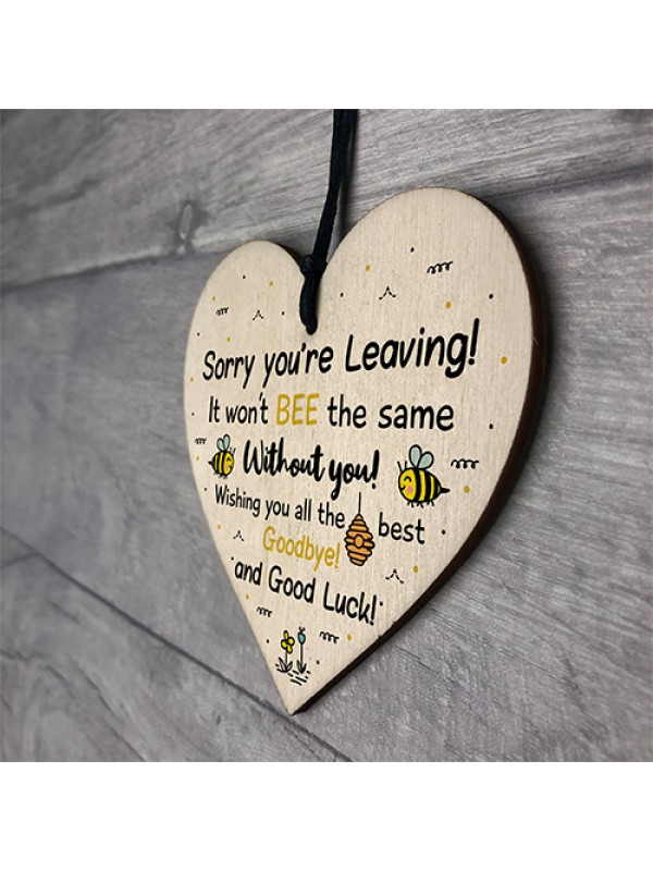 Sorry You're Leaving Wooden Hanging Heart Work Colleague Leaving
