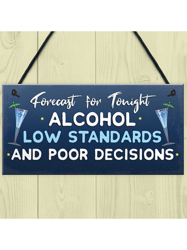 Funny Alcohol Gift For Friend Home Bar Pub Sign Alcohol Sign