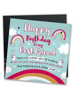 Bestfriend Sign Friendship Gift Funny Birthday Card Novelty Gift