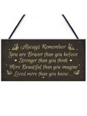 Stronger Inspirational Hanging Plaque Friendship Quote Gift Sign