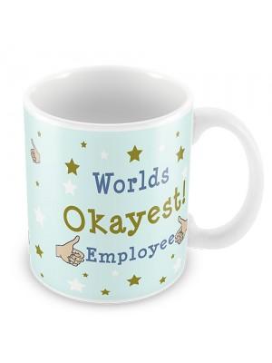 Worlds Okayest Employee Funny Colleague Mug Leaving New Job