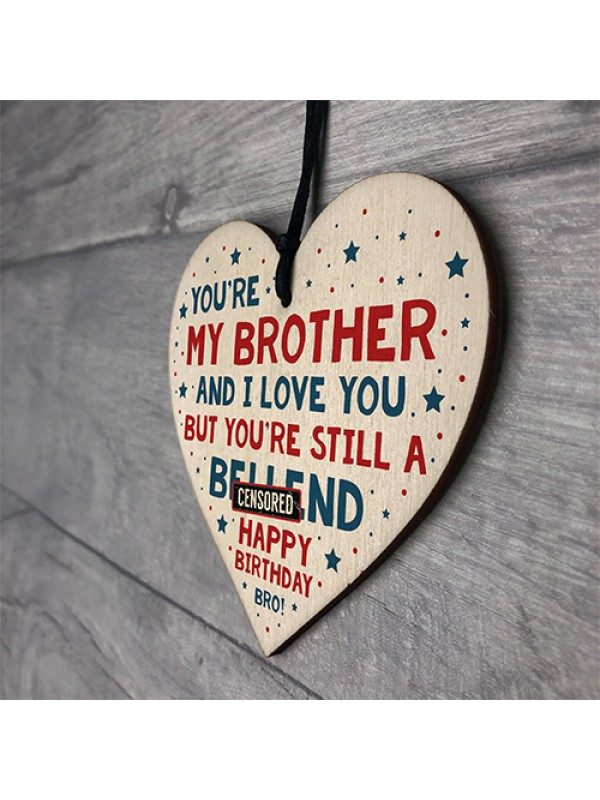 Funny Birthday Gift For Brother Rude Wood Heart Novelty Brother