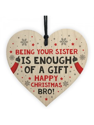 Brother Christmas Gift Funny Novelty Wood Heart Gift From Sister