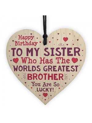 Sister Birthday Gift Funny Novelty Wooden Heart Sign Card Gift