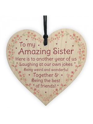Amazing Sister Best Friend Gift Wood Heart Sister Birthday Gift