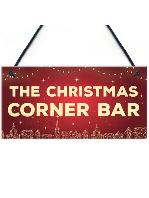 Christmas Corner Bar Novelty Bar Sign For Home Gin Beer Wine