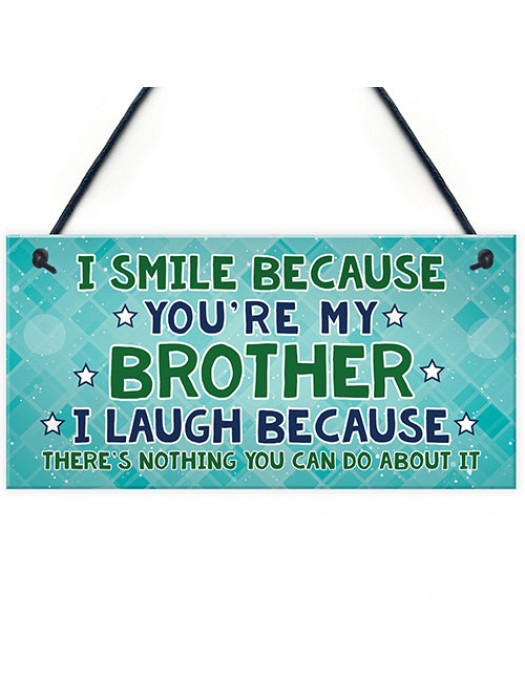 Funny Brother Gift Hanging Plaque Novelty Brother Birthday Xmas