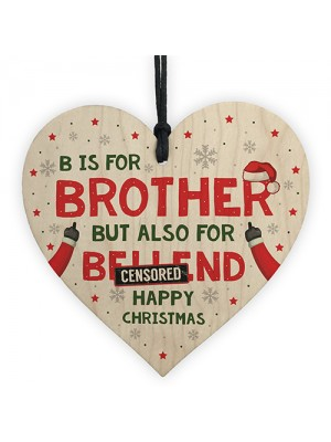 Brother Christmas Gifts Funny Wooden Heart Novelty Gift Brother