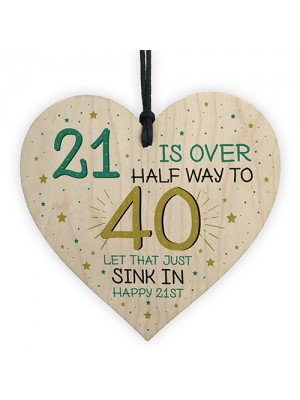 Rude Funny 21st Birthday Gift For Daughter Son Wooden Heart
