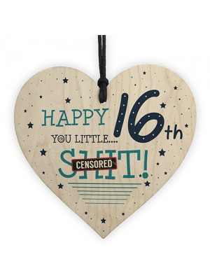 Funny Rude 16th Birthday Card For Son Daughter Wooden Heart