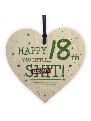 Funny Rude 18th Birthday Card For Son Daughter Wooden Heart