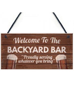Novelty Backyard Bar Hanging Plaque Garden Man Cave Sign