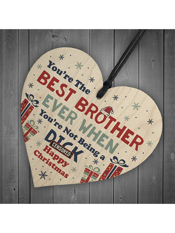 Funny Brother Christmas Gift Wooden Heart Quirky Brother Gifts