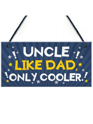 Funny Uncle Gift For Birthday Xmas Plaque Gift For Brother
