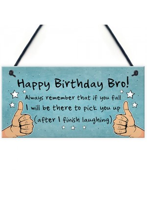 Birthday Gift For Brother Hanging Plaque Funny Brother Gift