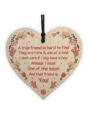 True Friend Plaque Friendship Gift Best Friend Sign Wooden Heart