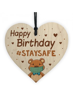 STAY STAFE Quarantine Happy Birthday Gift Wood Heart Birthday