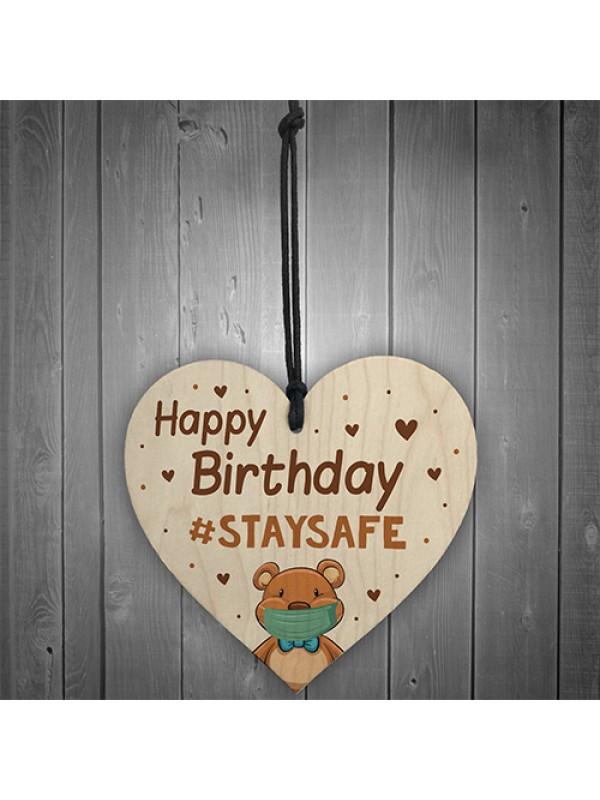 STAY STAFE Quarantine Happy Birthday Gift Wood Heart Birthday