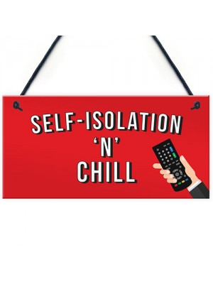 Funny Self Isolation Quarantine Sign Funny Birthday Gift Ideas